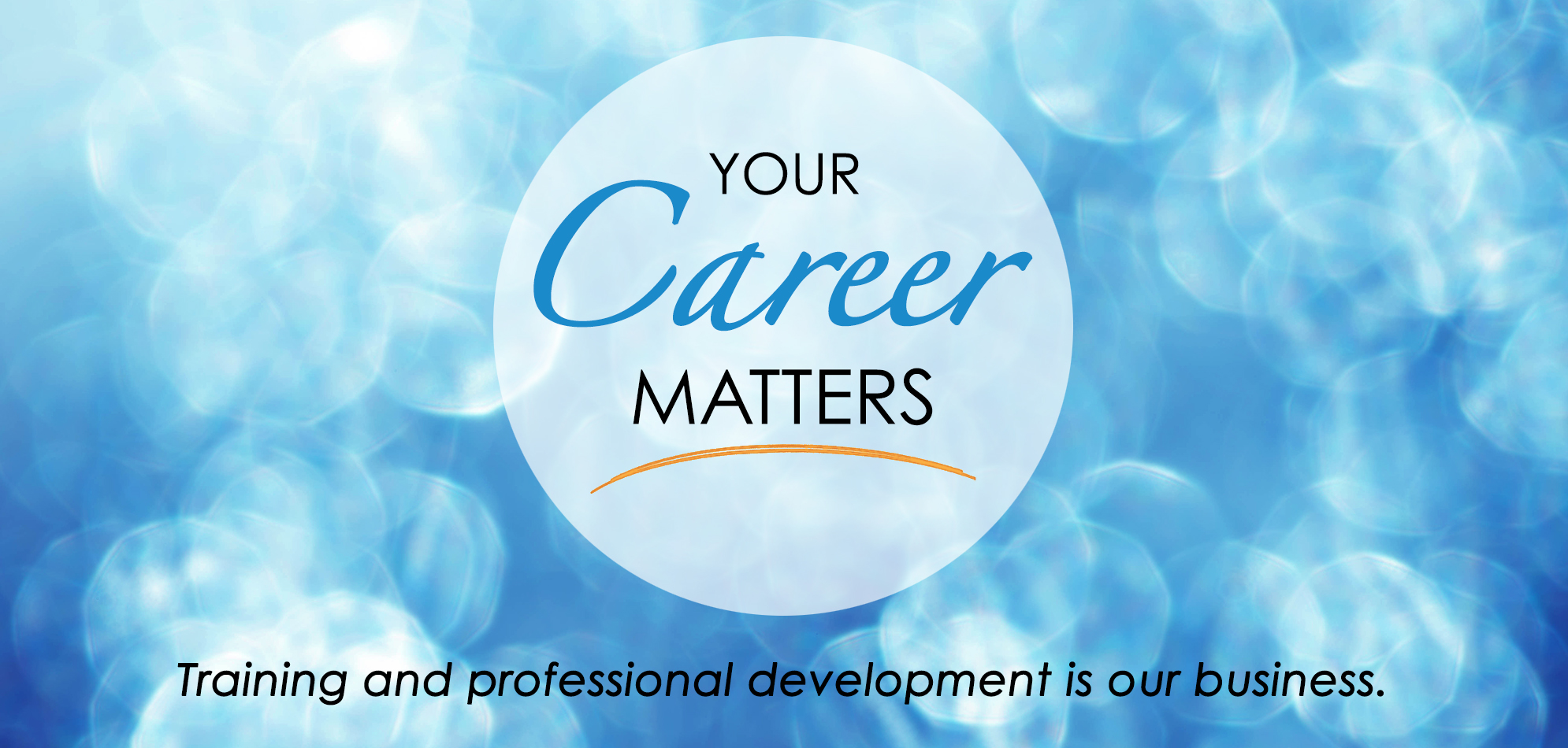 Banner: Your Career Matters