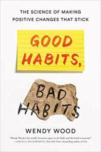 Book: Good Habits, Bad Habits